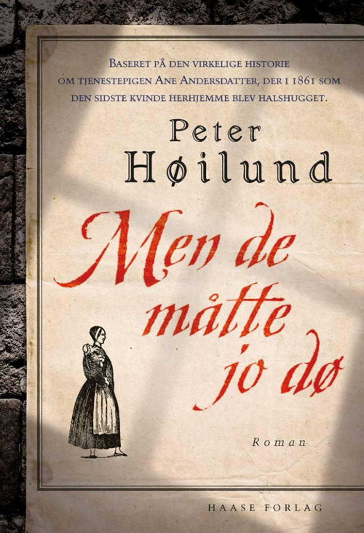 Men de måtte jo dø af Peter Høilund