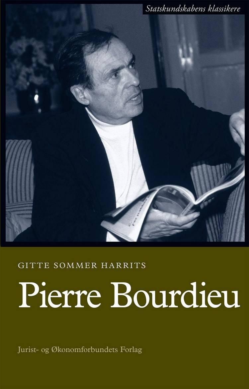 Pierre Bourdieu af Peter Nedergaard og Gitte Sommer Harrits
