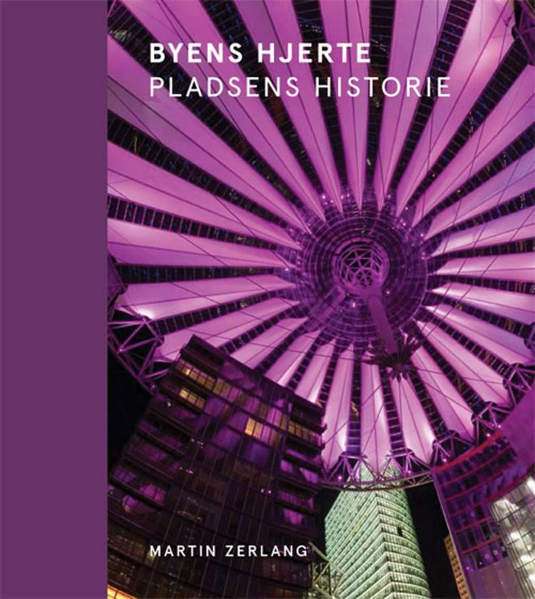 Byens hjerte af Martin Zerlang