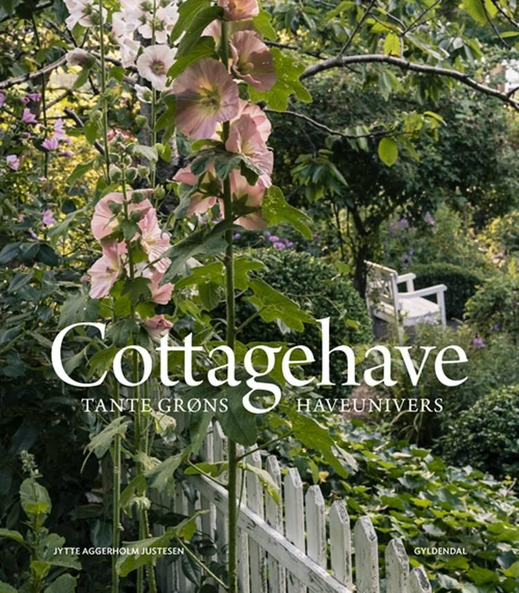 Cottagehave af Jytte Aggerholm Justesen