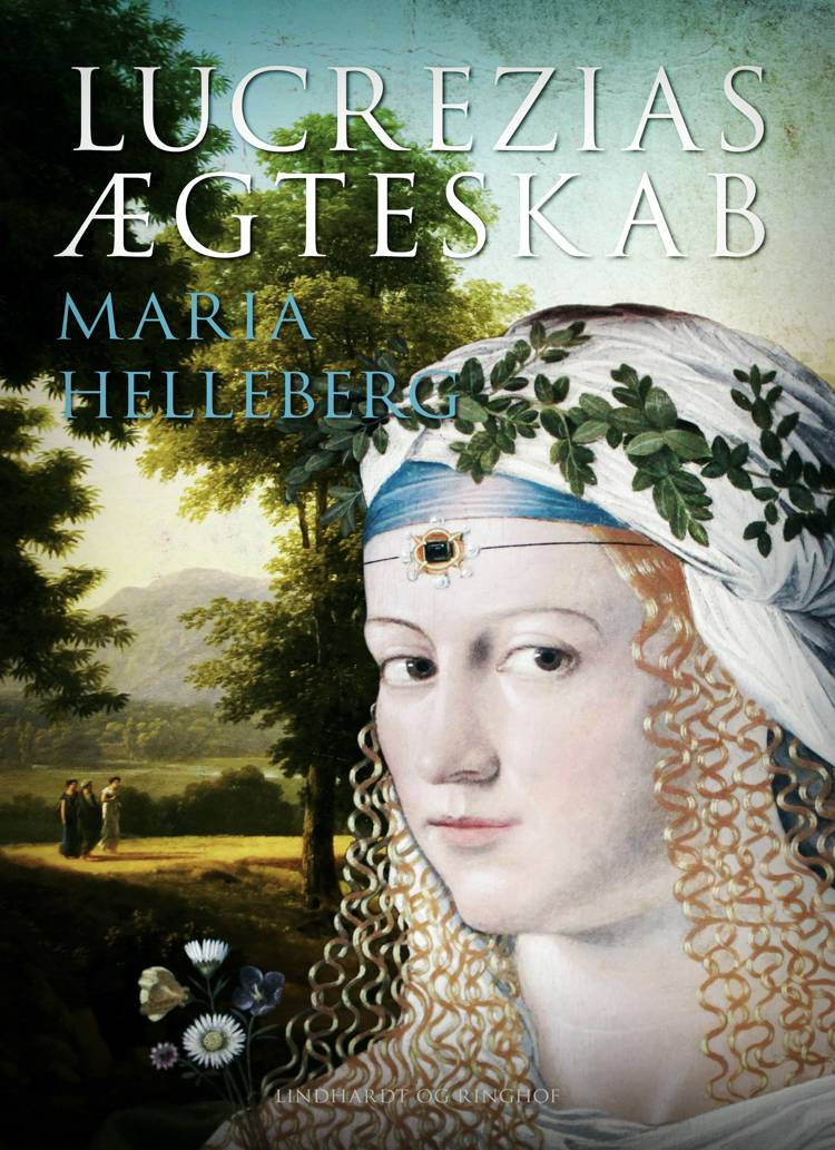 Lucrezias ægteskab af Maria Helleberg
