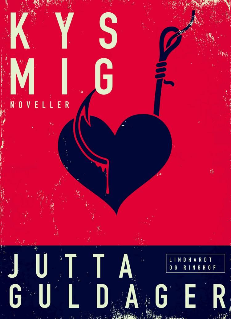 Kys mig af Jutta Guldager