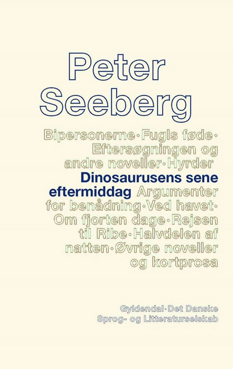Dinosaurusens sene eftermiddag af Peter Seeberg