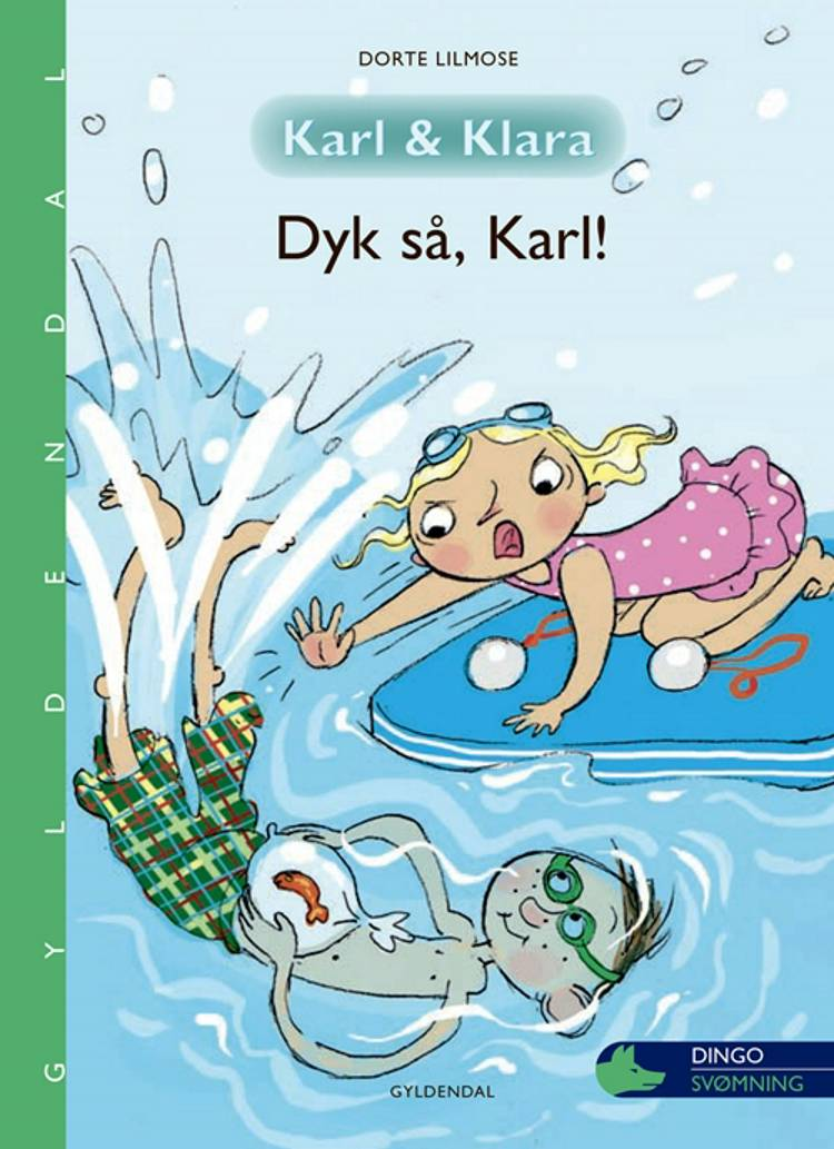 Dyk så, Karl! af Dorte Lilmose