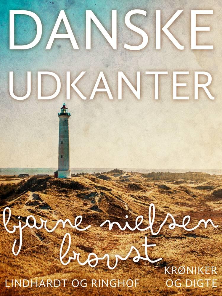Danske udkanter af Bjarne Nielsen Brovst