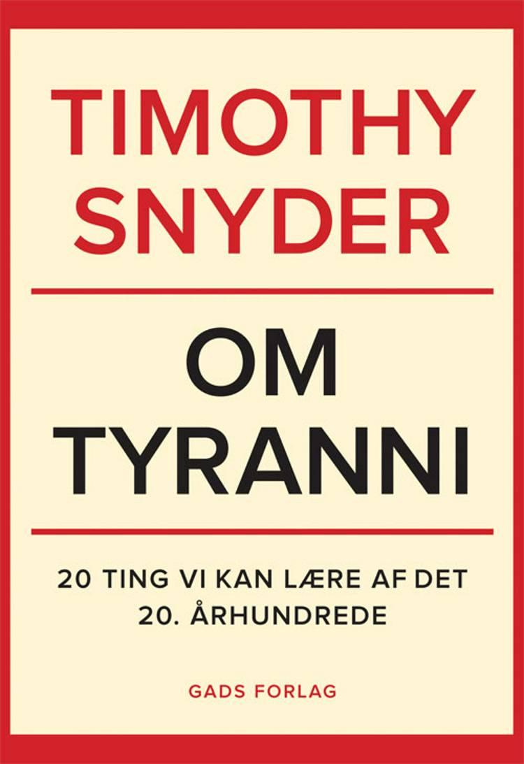 Om tyranni af Timothy Snyder