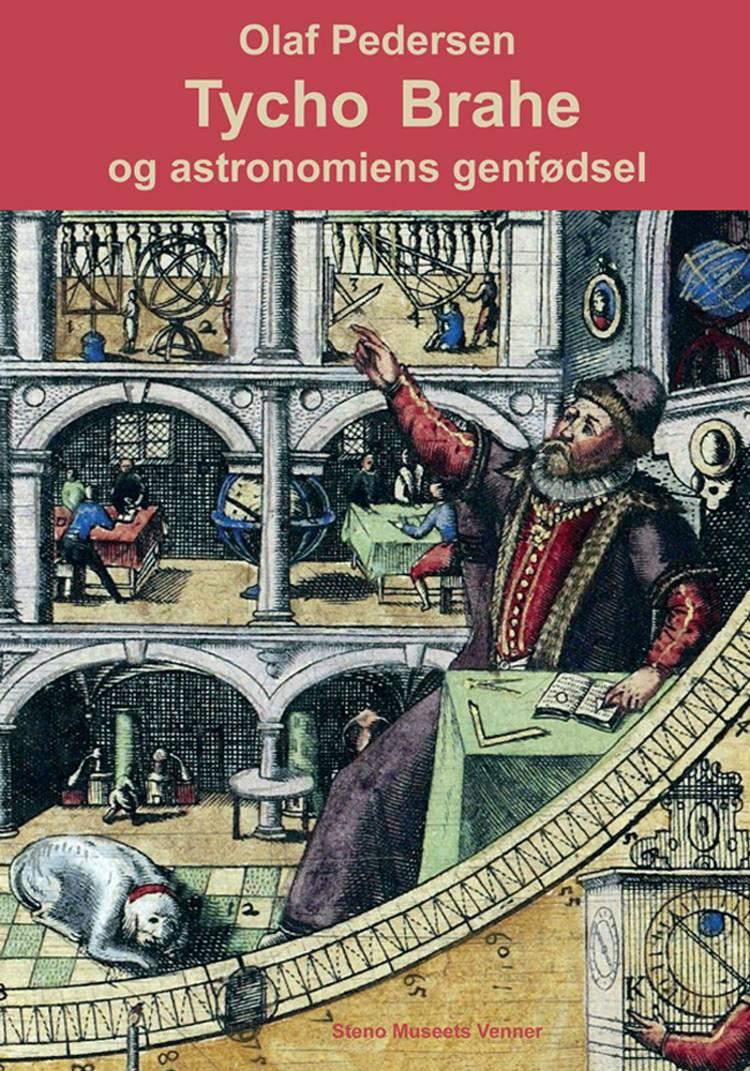 Tycho Brahe og astronomiens genfødsel af Olaf Pedersen