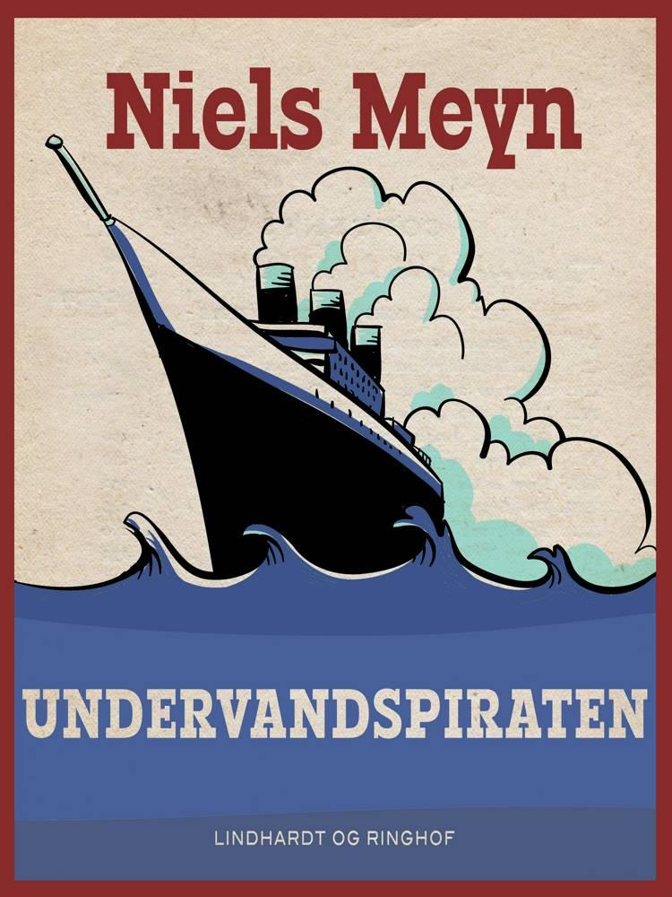 Undervandspiraten af Niels Meyn