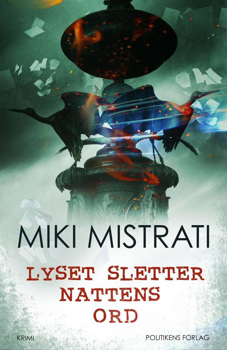 Lyset sletter nattens ord af Miki Mistrati