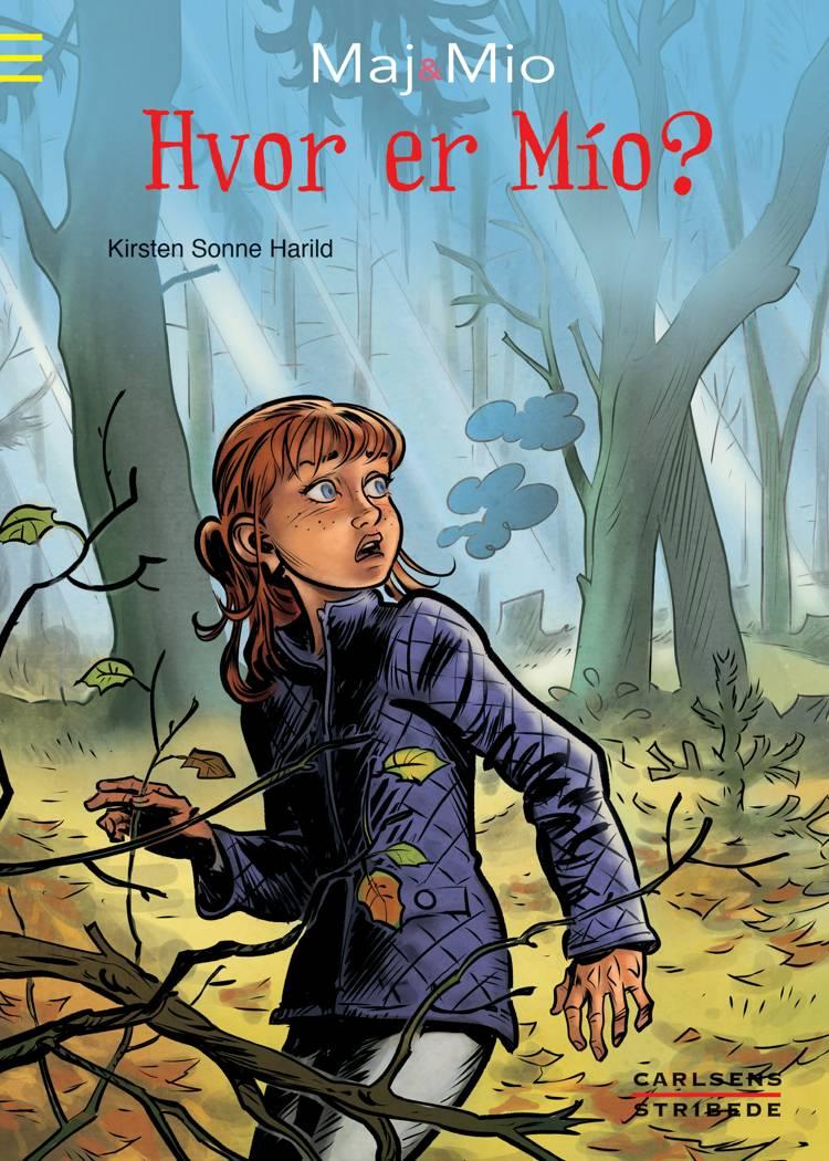 Hvor er Mio? af Kirsten Sonne Harild og Kirsten Harild
