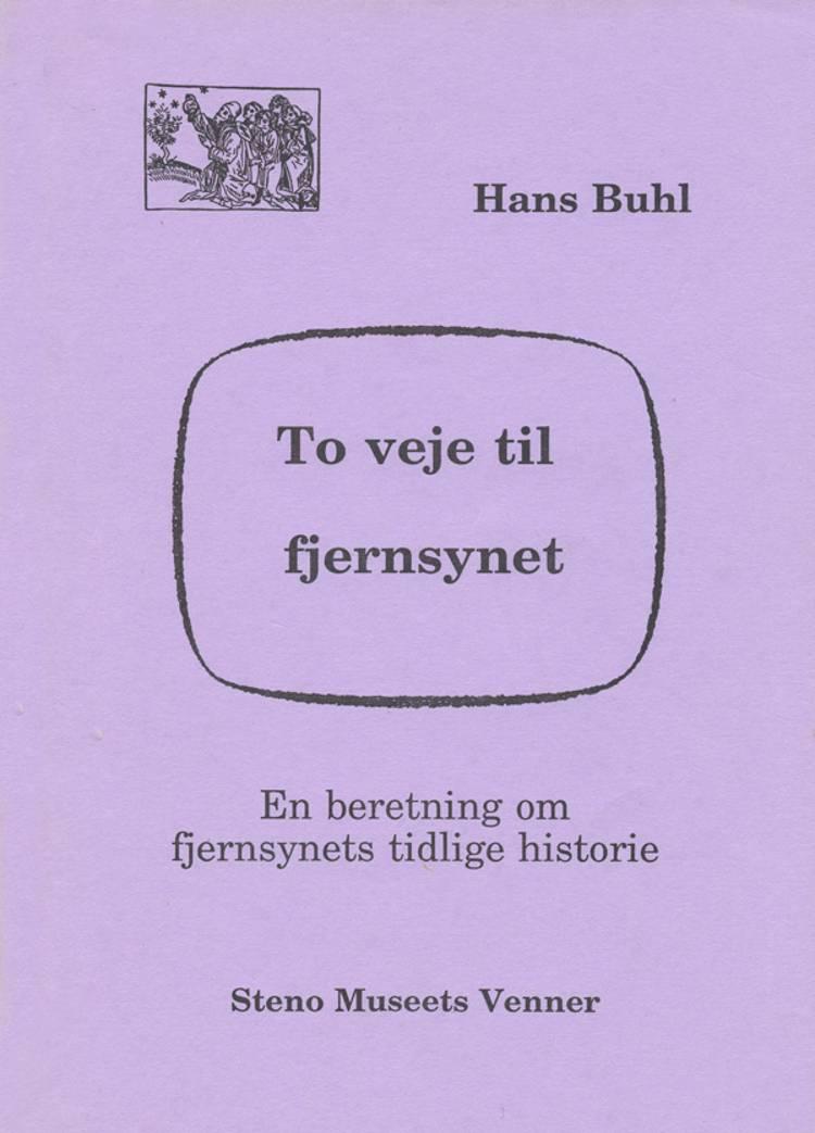 To veje til fjernsynet af Hans Buhl
