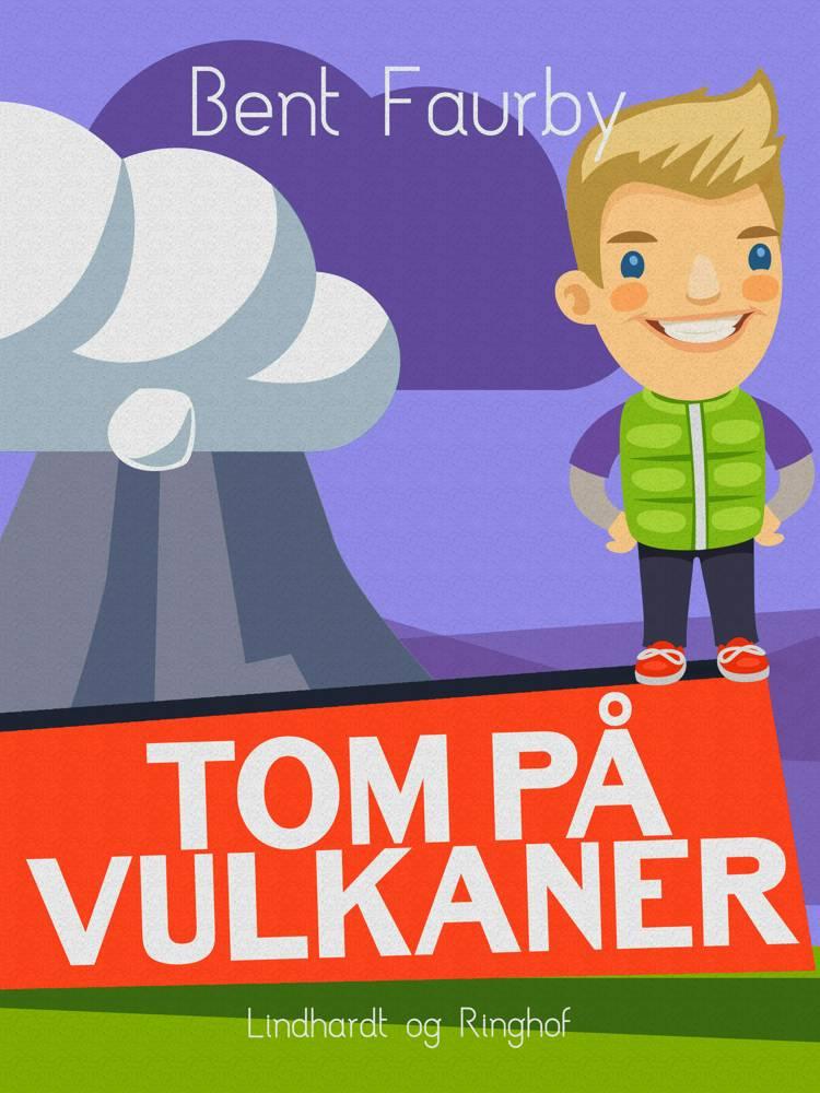 Tom på vulkaner af Bent Faurby