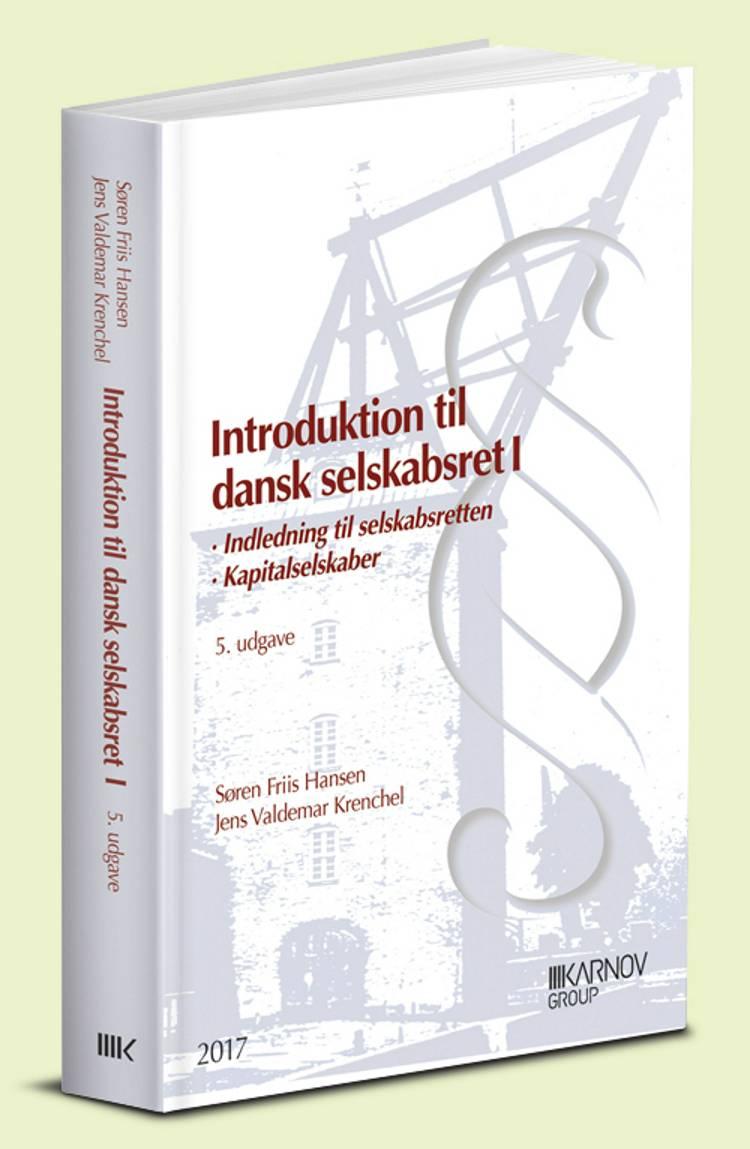 Indledning til selskabsretten. Kapitalselskaber af Søren Friis Hansen og Jens Valdemar Krenchel