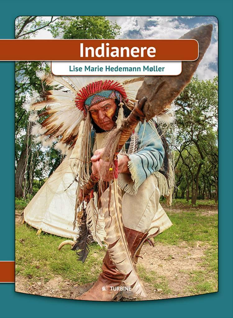 Indianere af Lise Marie Hedemann Møller