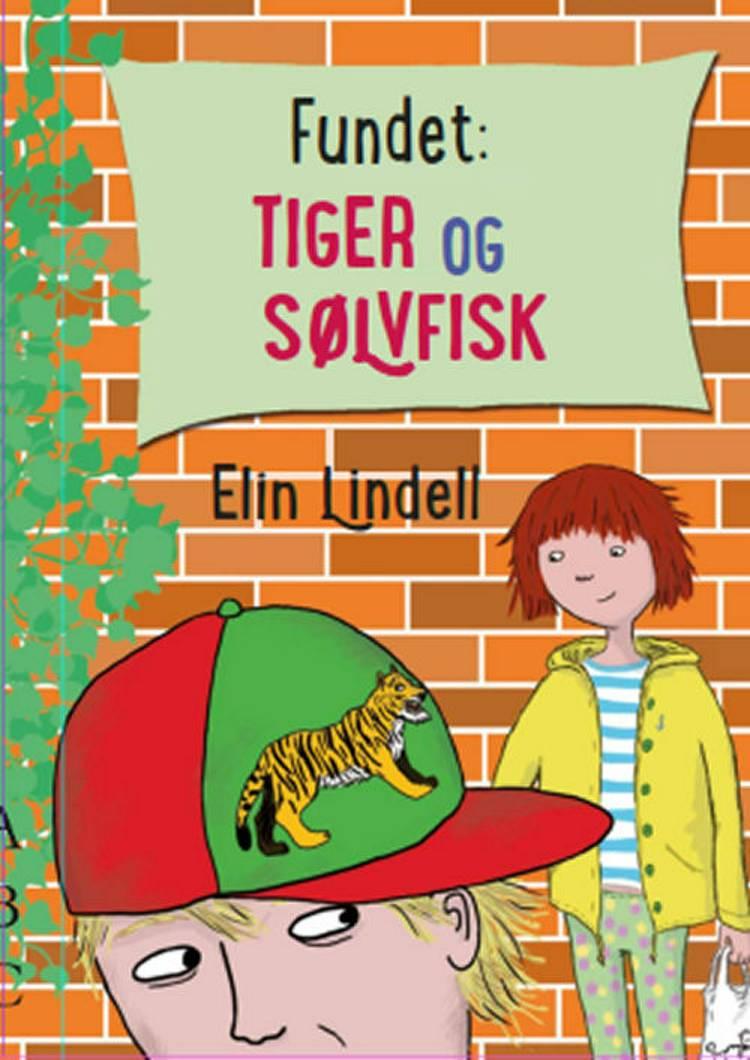 Fundet: Tiger og sølvfisk af Elin Lindell