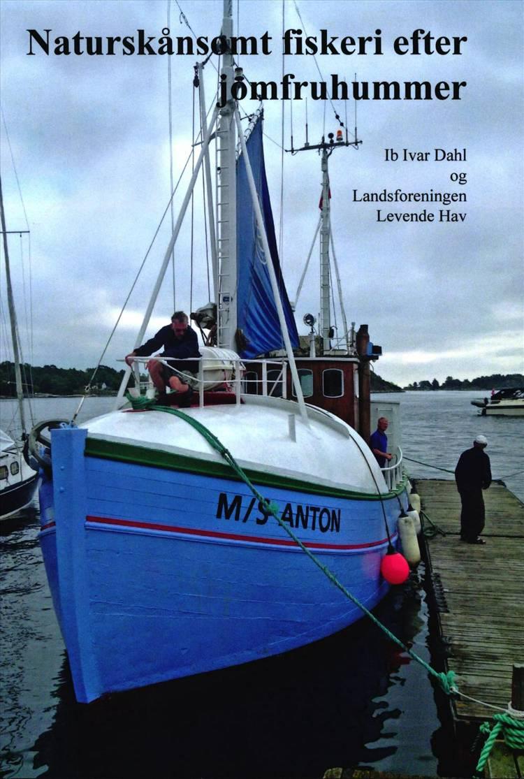 Naturskånsomt fiskeri efter jomfruhummer af Ib Ivar Dahl