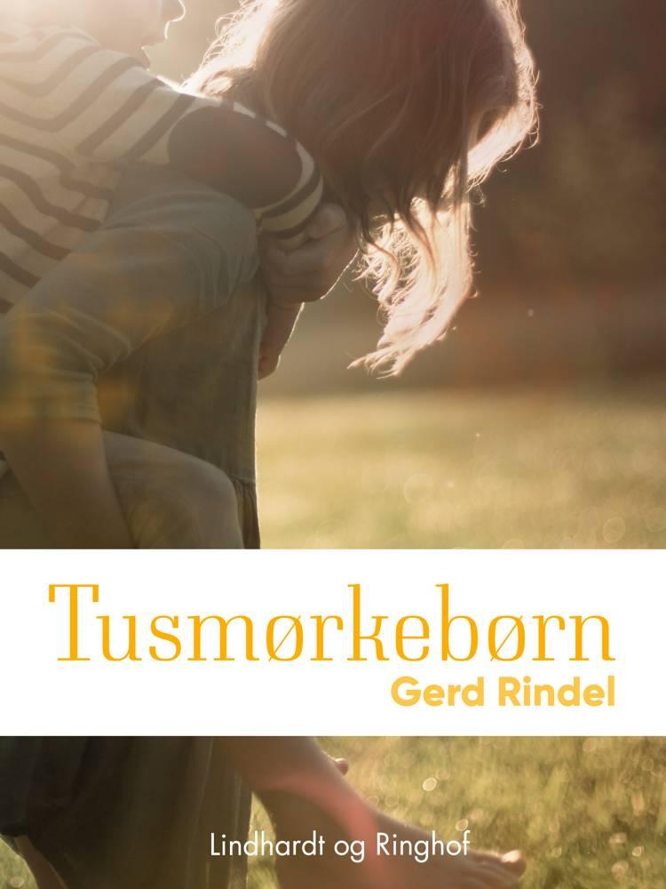 Tusmørkebørn af Gerd Rindel