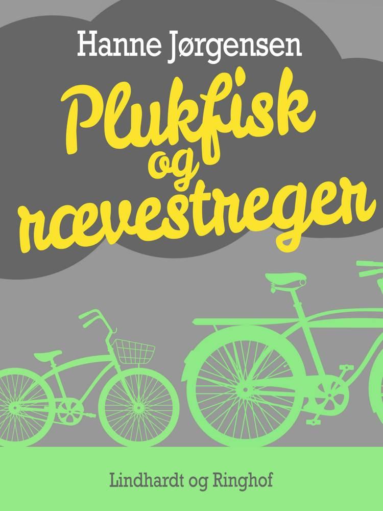 Plukfisk og rævestreger af Hanne Jørgensen