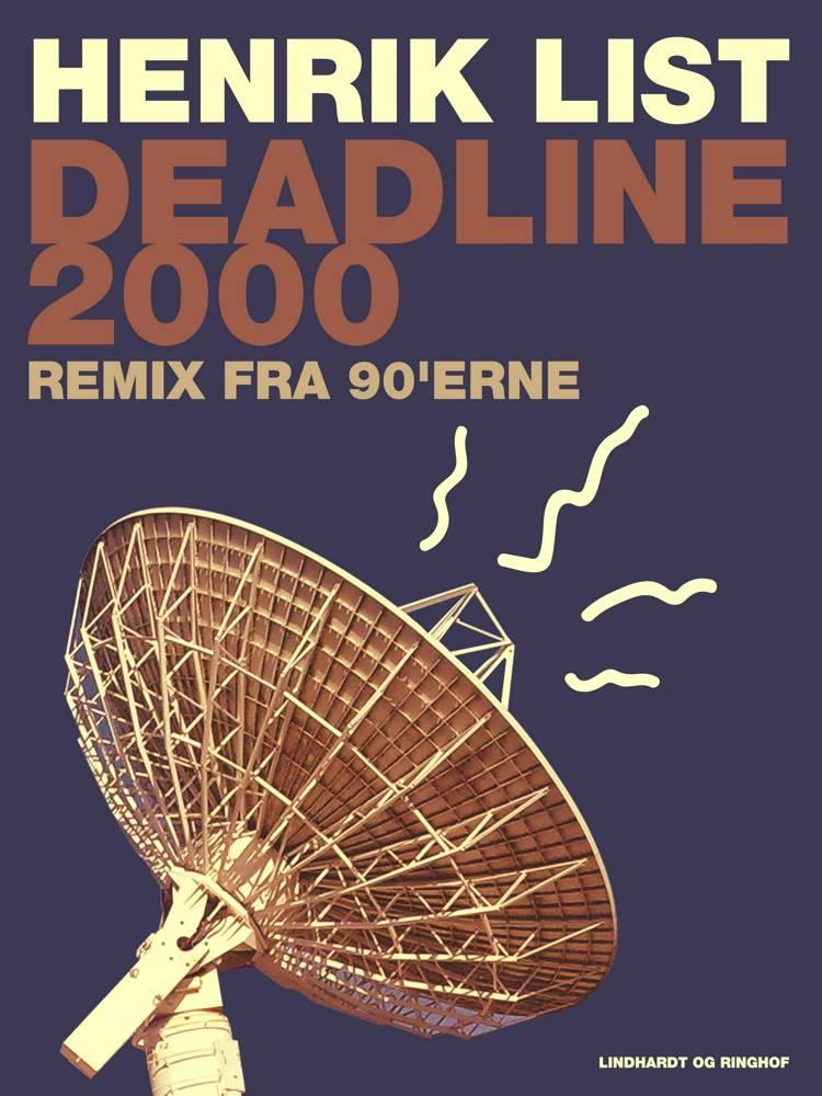 Deadline 2000 af Henrik List
