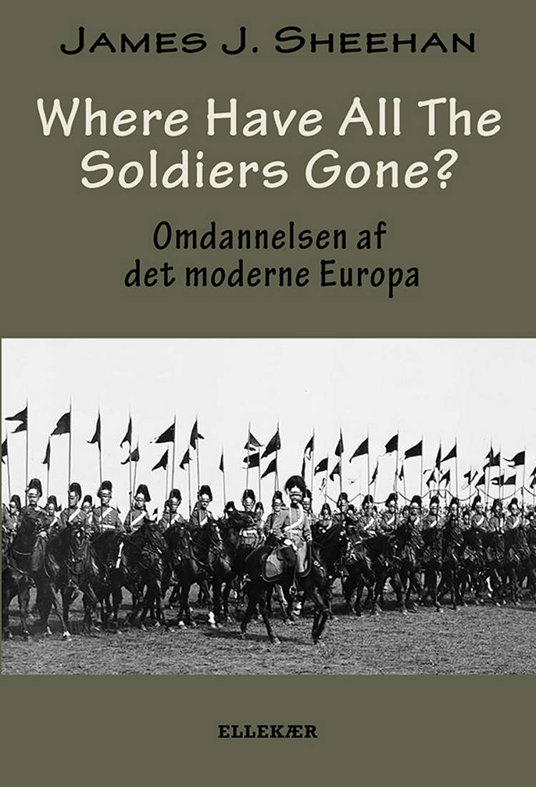Where have all the soldiers gone? af James J. Sheehan