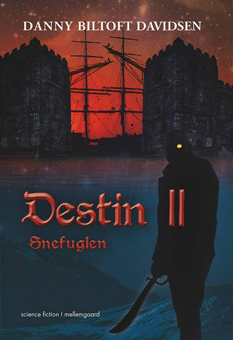 Destin - Snefuglen af Danny Biltoft Davidsen