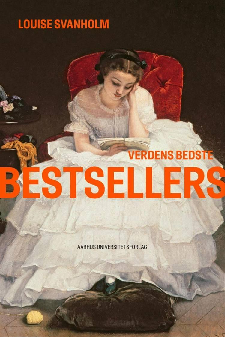 Verdens bedste bestsellers af Louise Svanholm