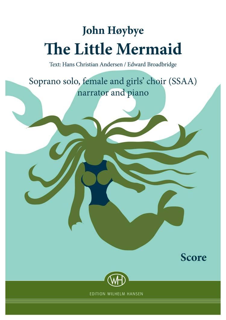 The Little Mermaid (Partitur) af H.C. Andersen, Edward Broadbridge og John Høybye