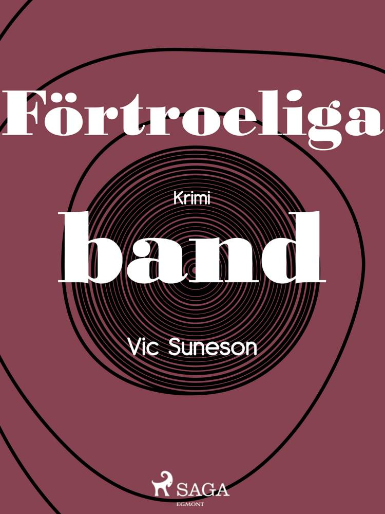 Förtroeliga band af Vic Suneson
