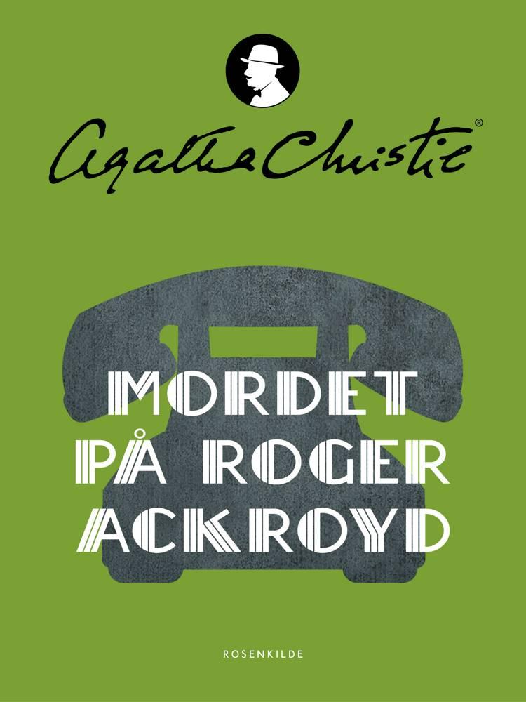 Mordet på Roger Ackroyd af Agatha Christie