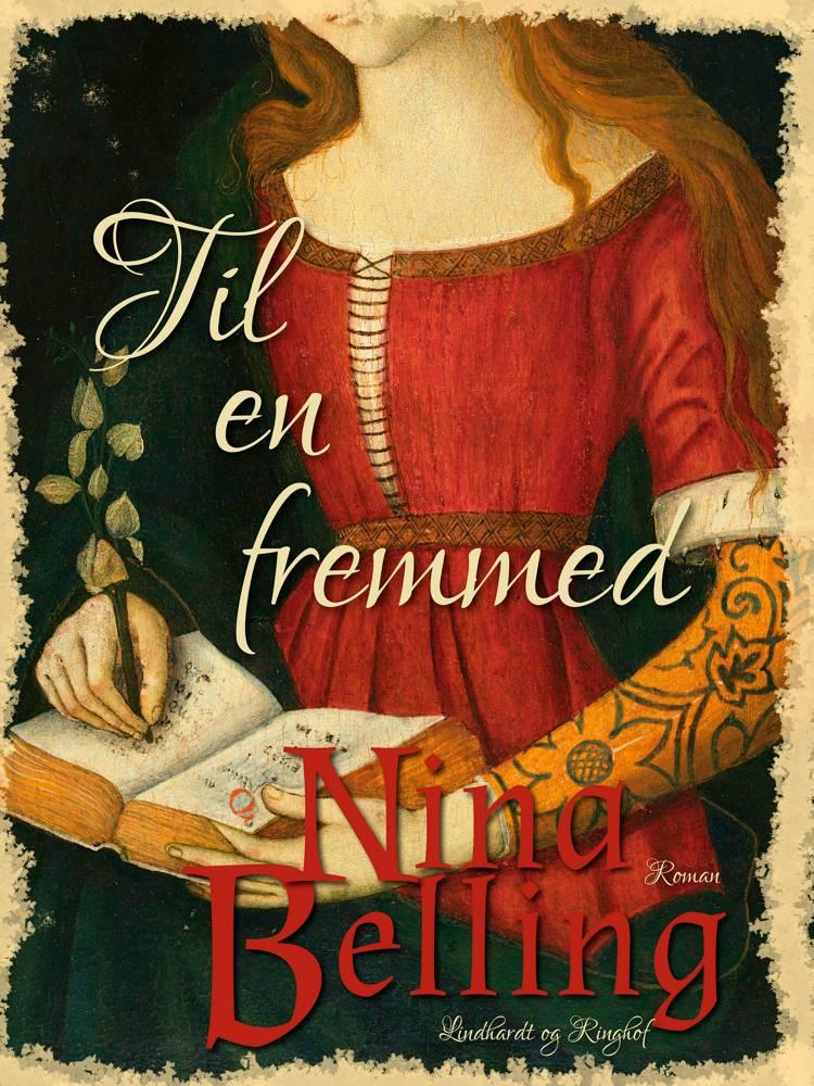 Til en fremmed af Nina Belling