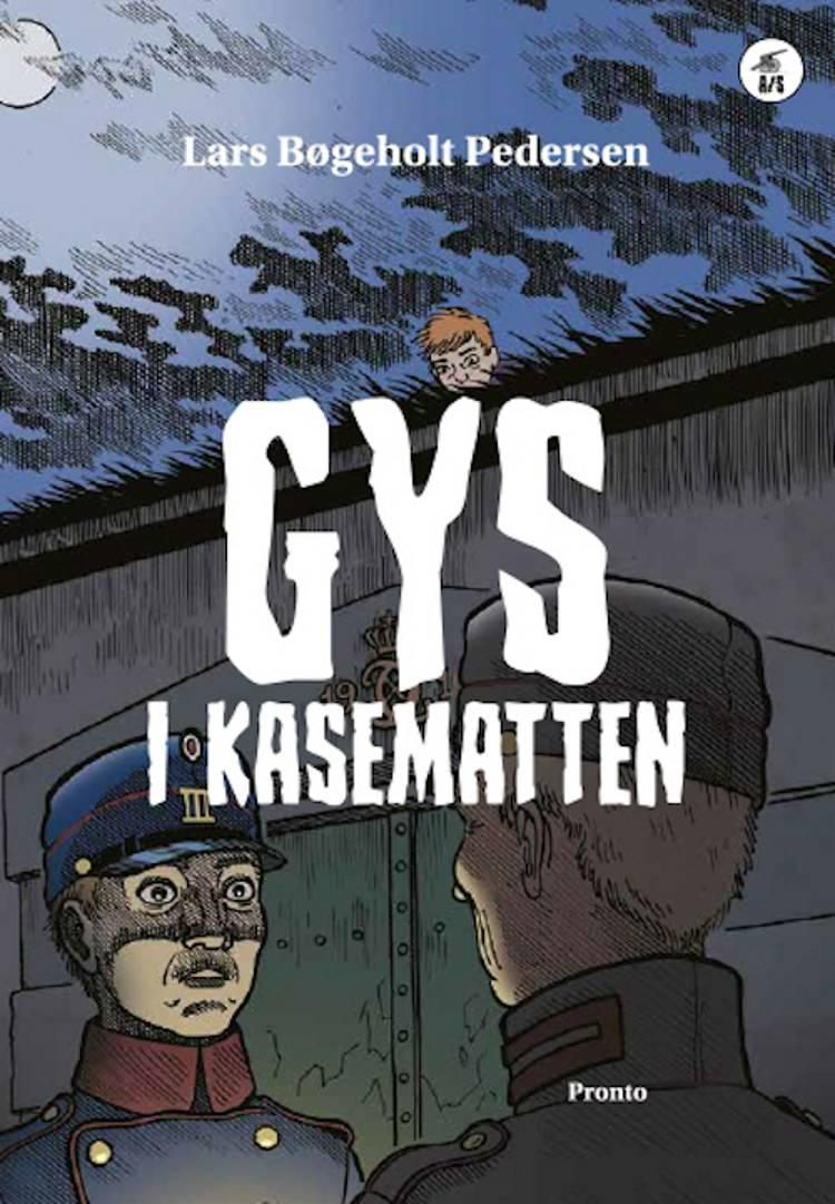 Gys i kasematten af Lars Bøgeholt Pedersen