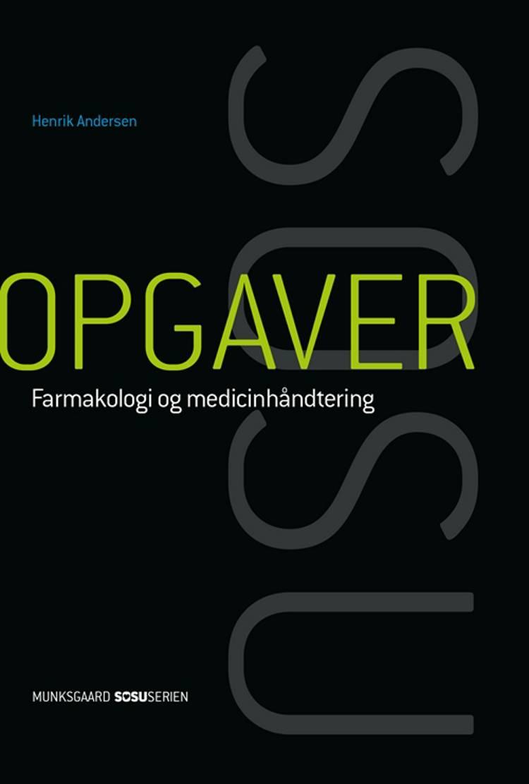 Opgaver til farmakologi og medicinhåndtering af Henrik Andersen