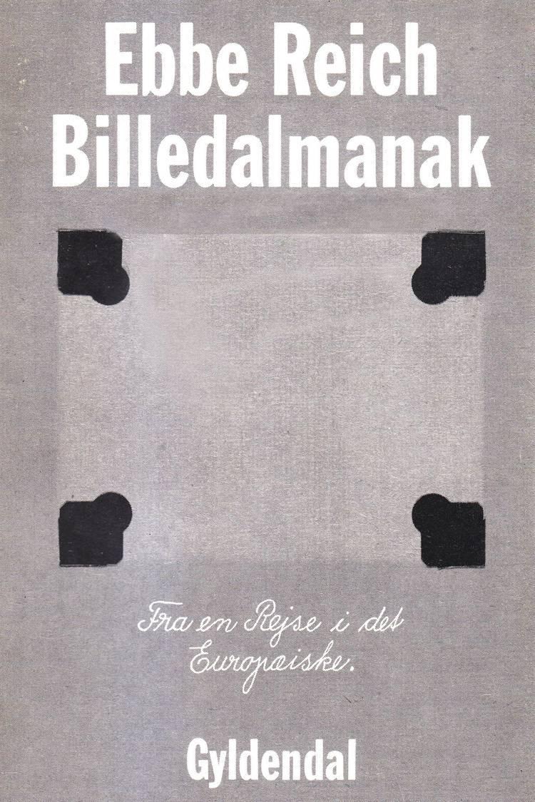 Billedalmanak fra en rejse i det europæiske af Ebbe Kløvedal Reich
