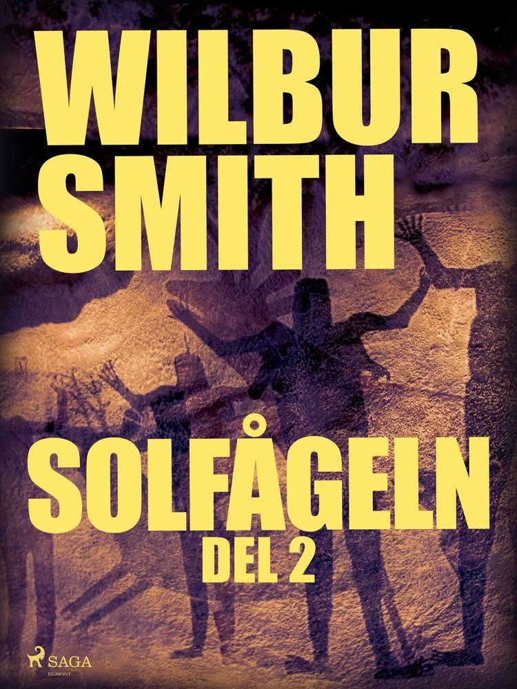 Solfågeln del 2 af Wilbur Smith