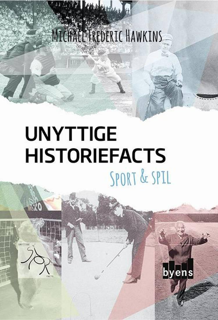 Unyttige historiefacts - Sport & Spil af Michael Frederic Hawkins