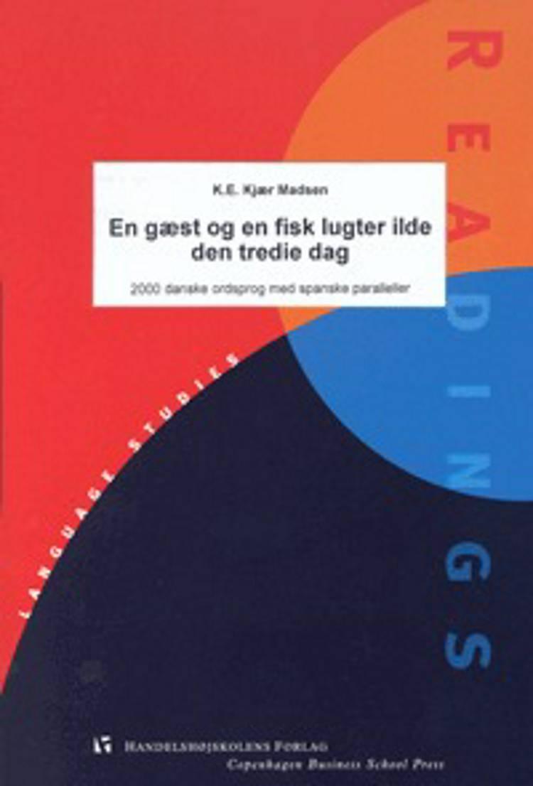 En gæst og en fisk lugter ilde den tredie dag af K. E. Kjær Madsen