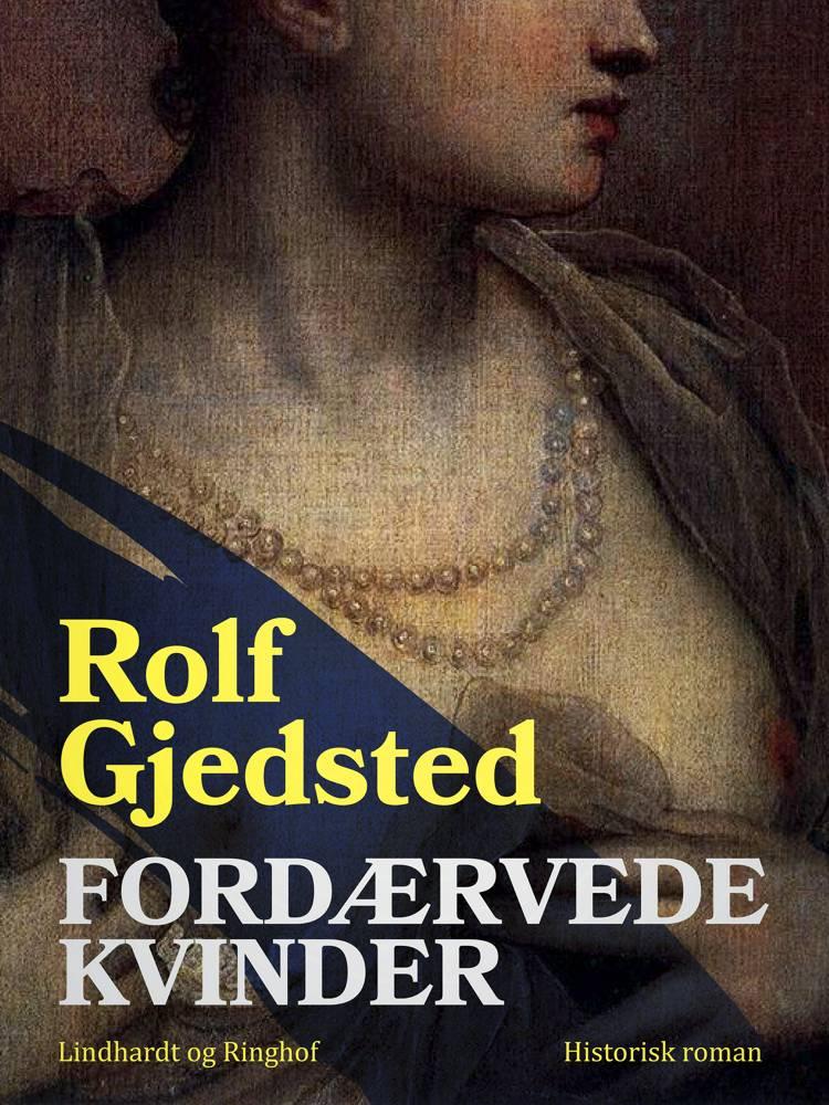 Fordærvede kvinder af Rolf Gjedsted