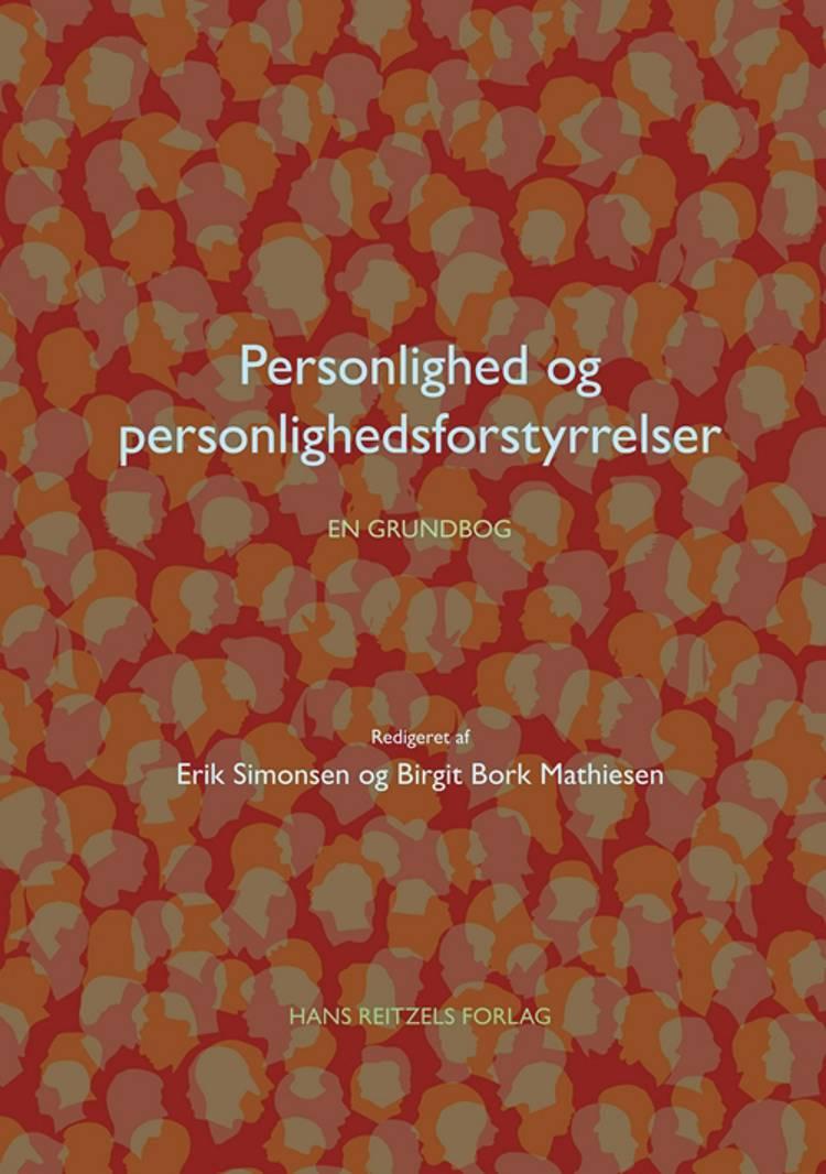 Personlighed og personlighedsforstyrrelser af Erik Simonsen, Birgit Bork Mathiesen og Erik Lykke Mortensen m.fl.