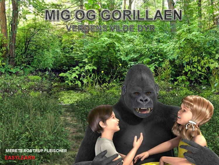 Mig og gorillaen af Merete Rostrup Fleischer