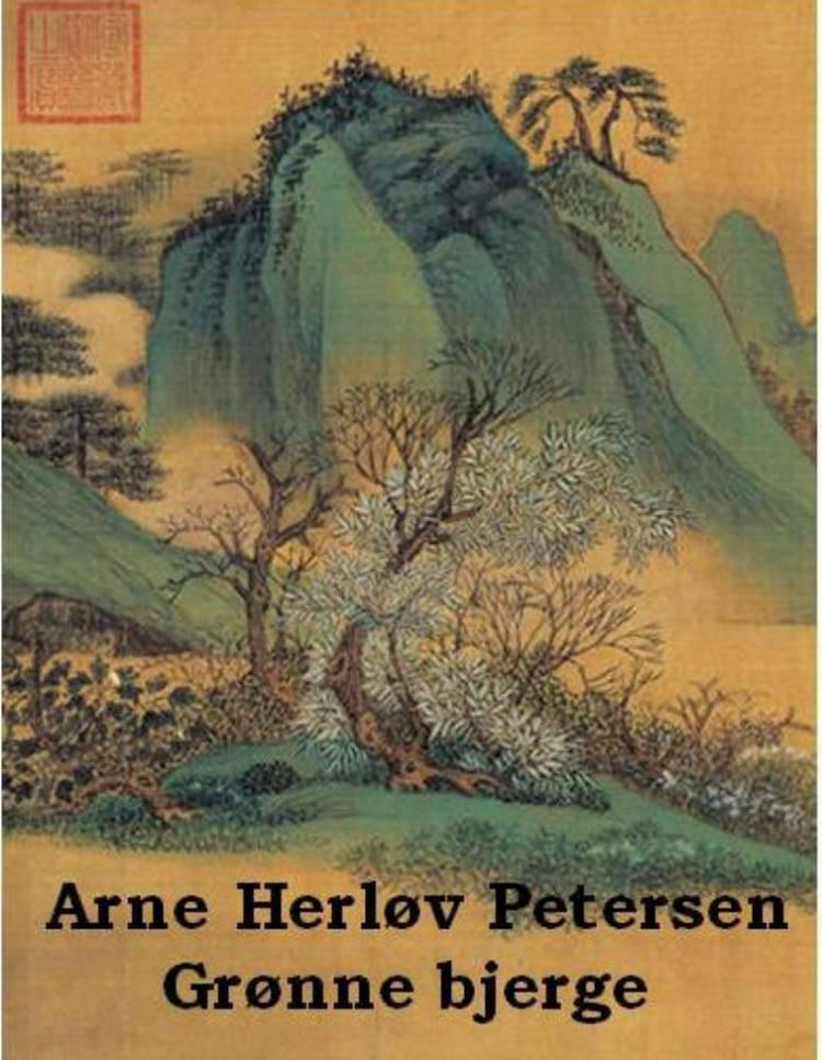 Grønne bjerge af Arne Herløv Petersen