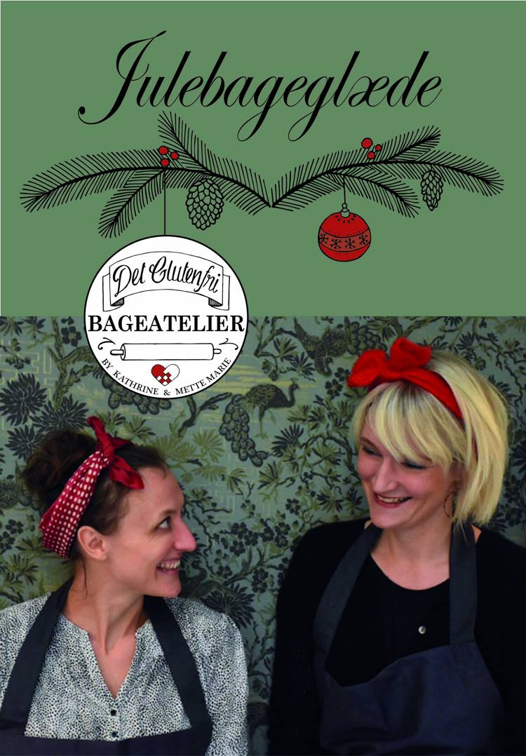 Glutenfri Julebageglæde af Mette Marie og Det Glutenfri Bageatelier by Kathrine Marie