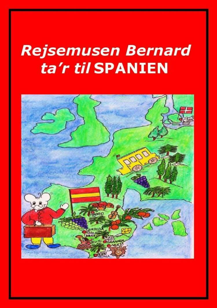 Rejsemusen Bernard ta'r til Spanien af Marian Frederiksen
