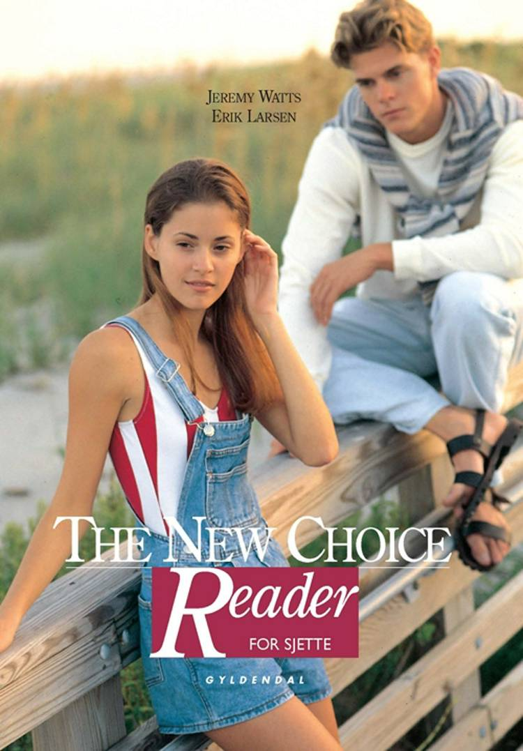 The New Choice for sjette klasse af Jeremy Watts og Erik Larsen