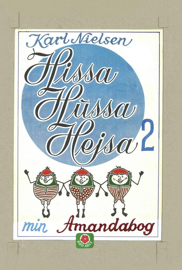 Hissa Hussa Hejsa 2 af Karl Nielsen