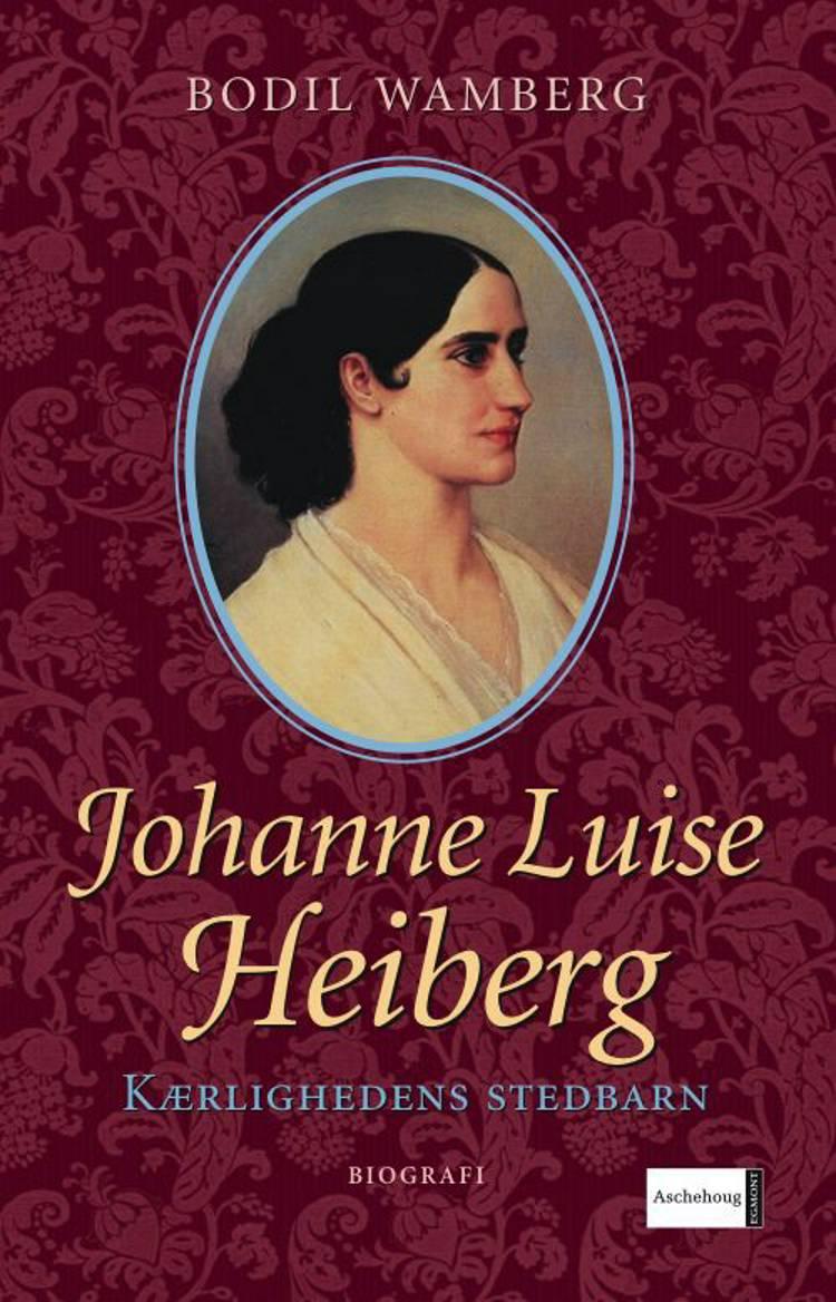 Johanne Luise Heiberg af Bodil Wamberg