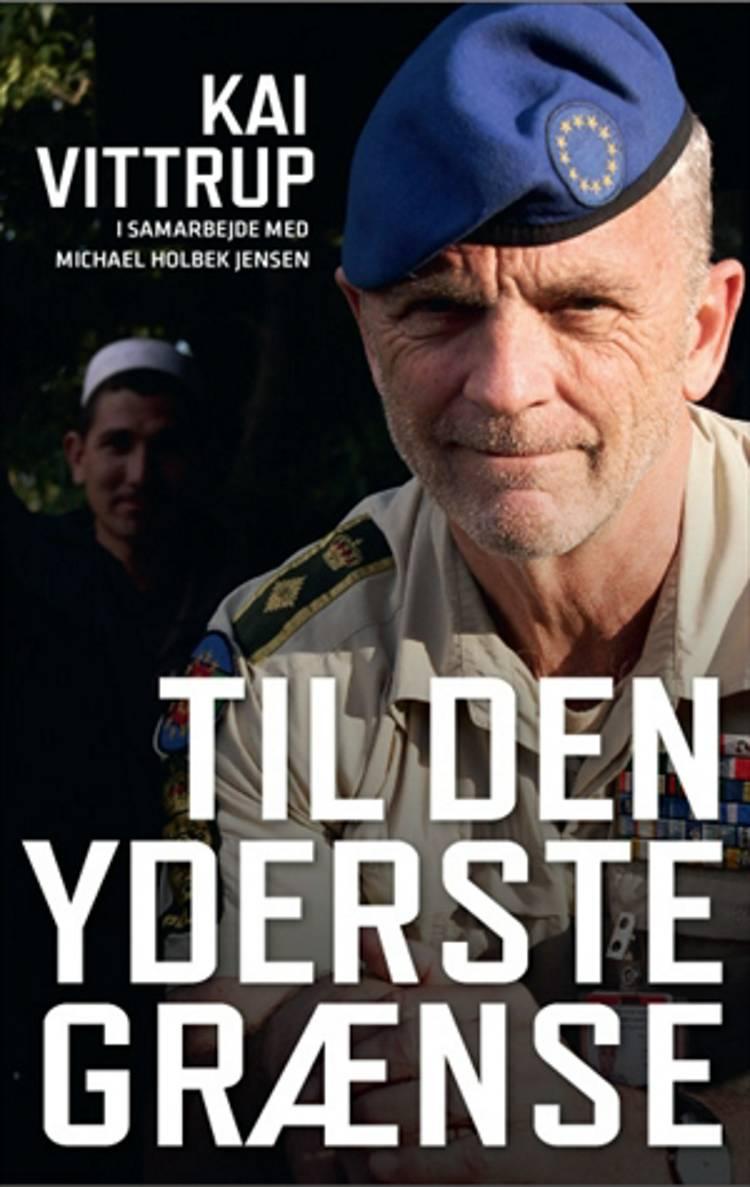 Til den yderste grænse af Michael Holbek Jensen og Kai Vittrup