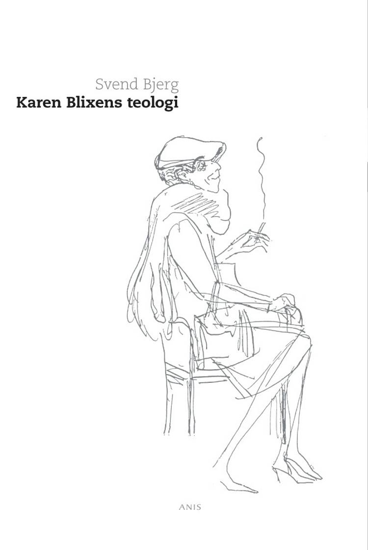 Karen Blixens teologi af Svend Bjerg