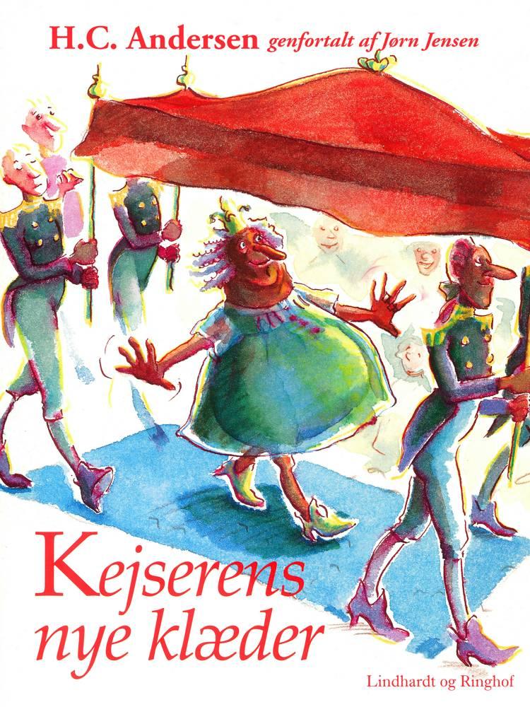 Kejserens nye klæder (omskrevet) af H.C. Andersen og Jørn Jensen