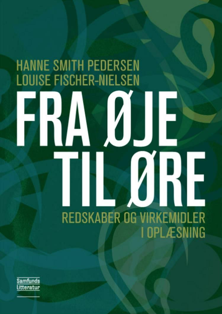 Fra øje til øre af Louise Fischer-Nielsen og Hanne Smith Pedersen