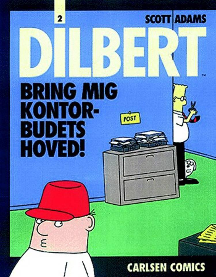 Bring mig kontorbudets hoved! af Scott Adams